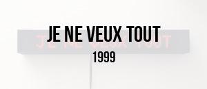 1999-JE-NE-VEUX-TOUT-thumb-W